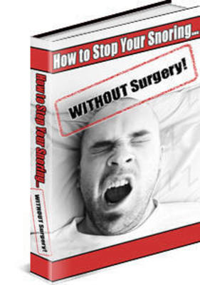 Product picture How To Stop Snoring Without Surgery With PLR