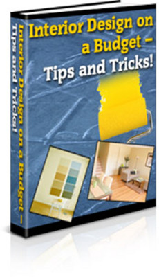 Product picture Interior Design On Budget - Tips And Tricks With PLR